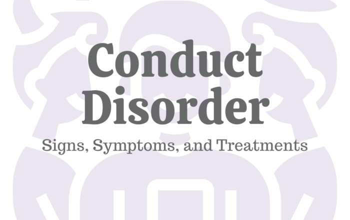 Conduct Disorder: Signs, Symptoms & Treatments