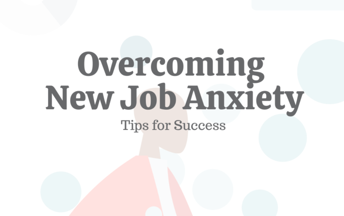 12 Tips for Overcoming New Job Anxiety