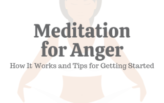 Meditation for Anger: How It Works & Tips for Getting Started